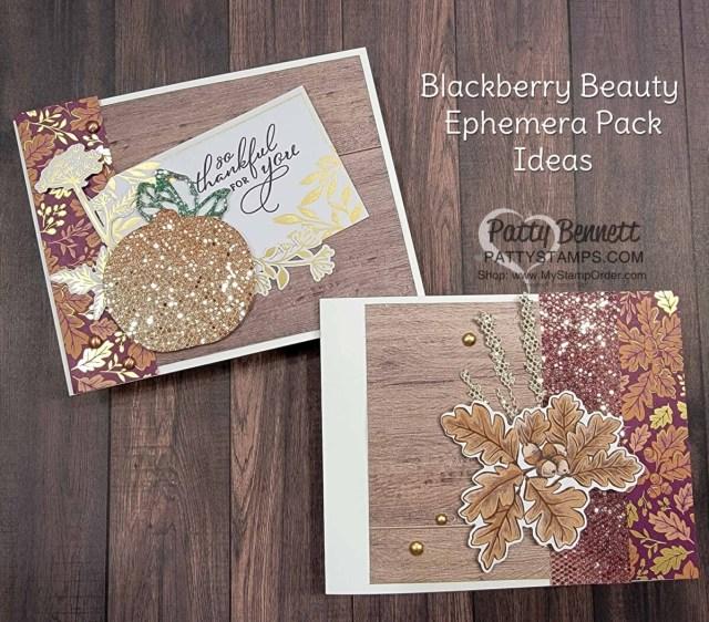 Fall Card Ideas featuring Stampin' UP! Blackberry Beauty Ephemera pack! by Patty Bennett www.PattyStamps.com
