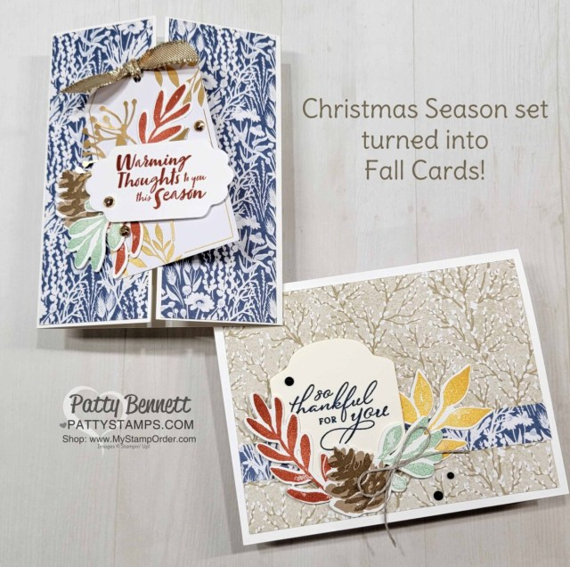 Stampin' Up! Christmas Season stamp set and Harvest Meadow designer paper card ideas - turn Christmas into Fall! by Patty Bennett www.PattyStamps.com