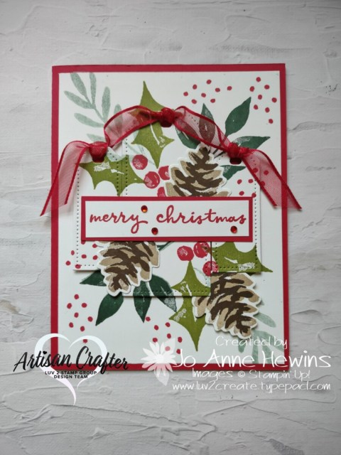 Luv 2 Stamp Group Artisan Crafter Design Team Jo Anne Hewins Christmas season card, Stampin' UP!