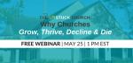 [Free Webinar] The Unstuck Church: Why Churches Grow, Thrive, Decline & Die