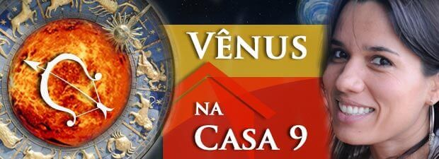 Vênus na Casa 9