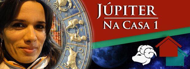Júpiter na Casa 1