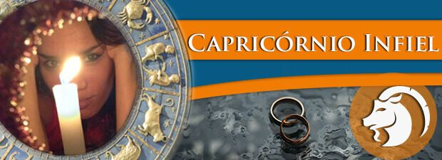 Capricórnio Infiel