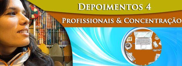 depoimentos profissionais e de concentração