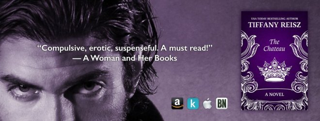Promo Banner for The Chateau by Tiffany Reisz