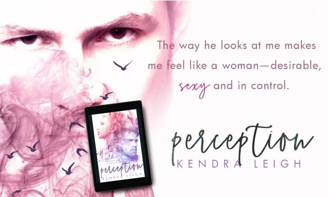 Photo quote teaser for Perception by Kendra Leigh