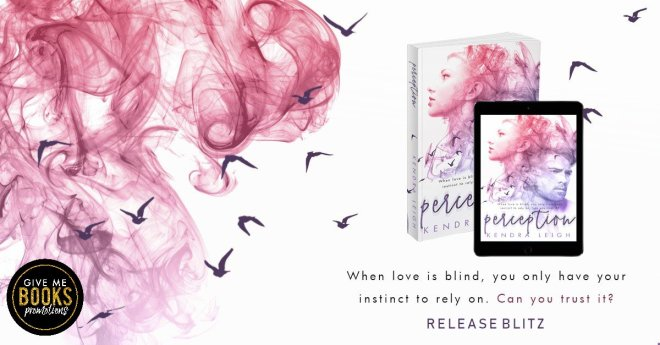 Release Banner for Perception, by Kendra Leigh