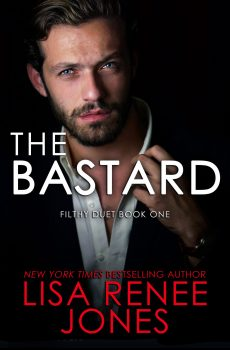 Front Cover of The Bastard by Lisa Renee Jones