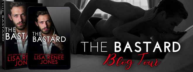 Blog Tour Banner for The Bastard by Lisa Renee Jones
