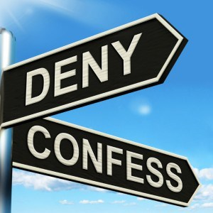 deny or confess sign