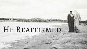 He Reaffirmed
