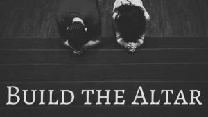 build-the-altar