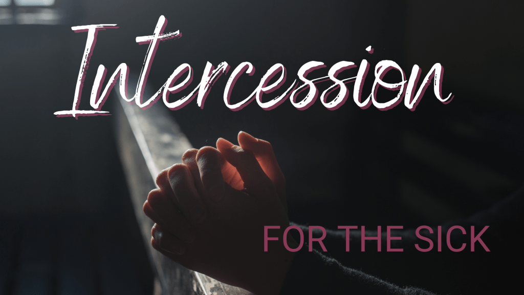 Intercession for the sick title graphic
