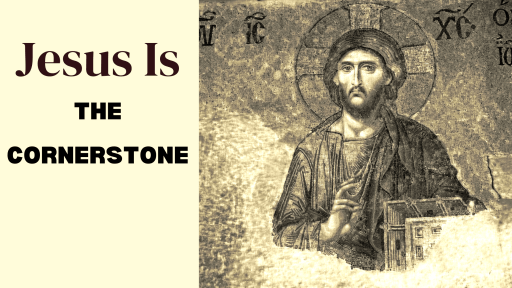 Jesus is the cornerstone title graphic