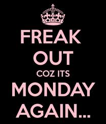monday sickess