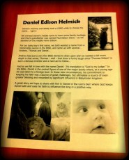 Daycare asked us to share why we chose the name Daniel. I put this together. Kristen and called me an overachiever!