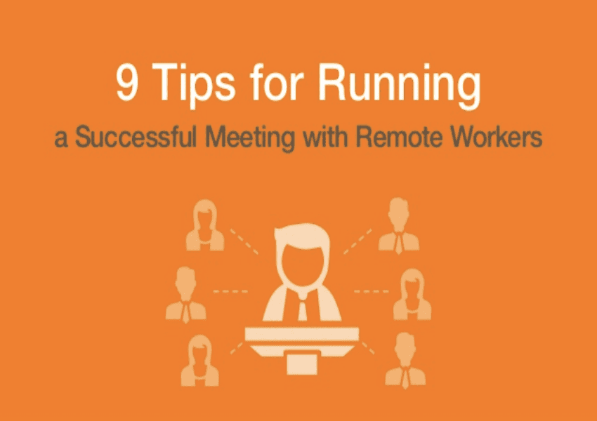9 Simple Tips for Running More Productive Remote Meetings [SlideShare]