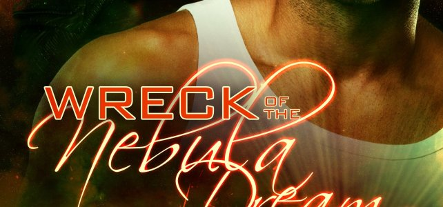 Revisiting Why Veronica Scott Wrote WRECK OF THE NEBULA DREAM