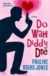 cover for Do Wah Diddy Die
