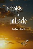 Choisis le miracle