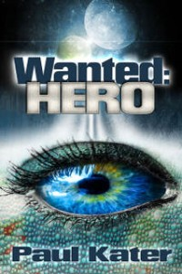Wanted: hero