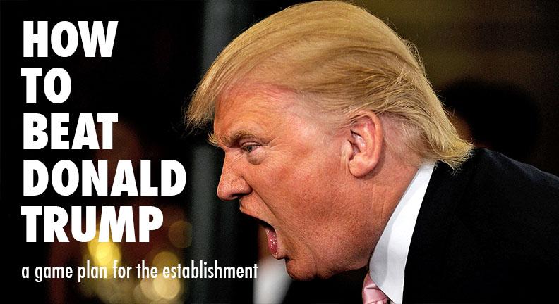 How To Beat Donald Trump