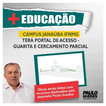 CAMPUS DO INSTITUTO FEDERAL DE JANAÚBA IFNMG TERÁ PORTAL DE ACESSO – GUARITA E CERCAMENTO PARCIAL  Obras serão feitas com recursos destinados pelo Paulo Guedes