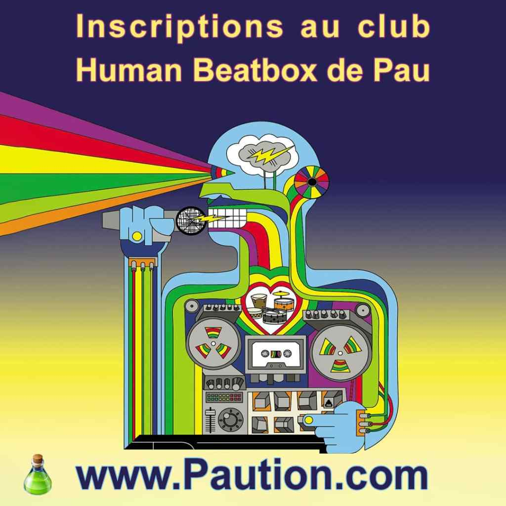 Inscriptions au club human beatbox de Pau