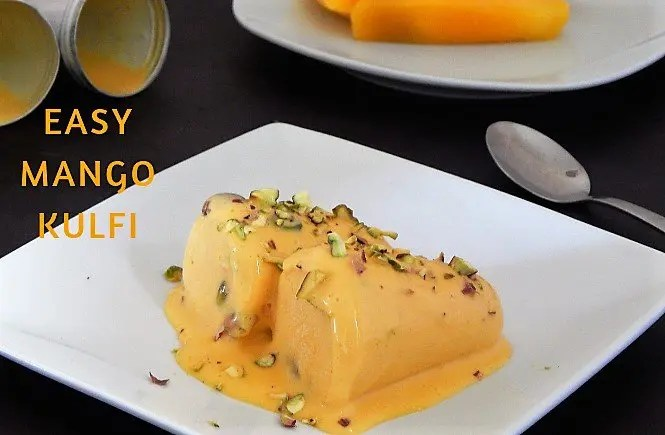 Easy Mango Kulfi Recipe