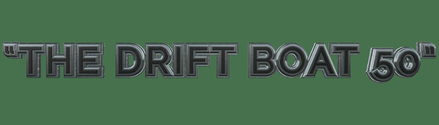 The Drift Boat 50_00000