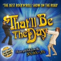 That'll Be The Day at the Pavilion Theatre, Glasgow