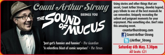 Count Arthur Strong: The Sound of Mucus - CLICK FOR MORE INFO!