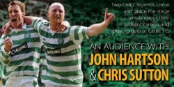 An Audience With John Hartson & Chris Sutton at the Pavilion Theatre, Glasgow
