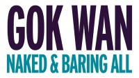 Gok Wan: Naked & Bearing All - CLICK FOR MORE INFO!