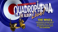 Quadrophenia, The Album – NEW DATE - CLICK FOR MORE INFO!