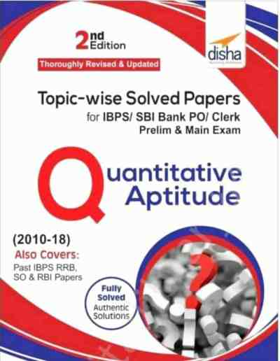 Disha Quantitative Aptitude Topic-wise solved Papers
