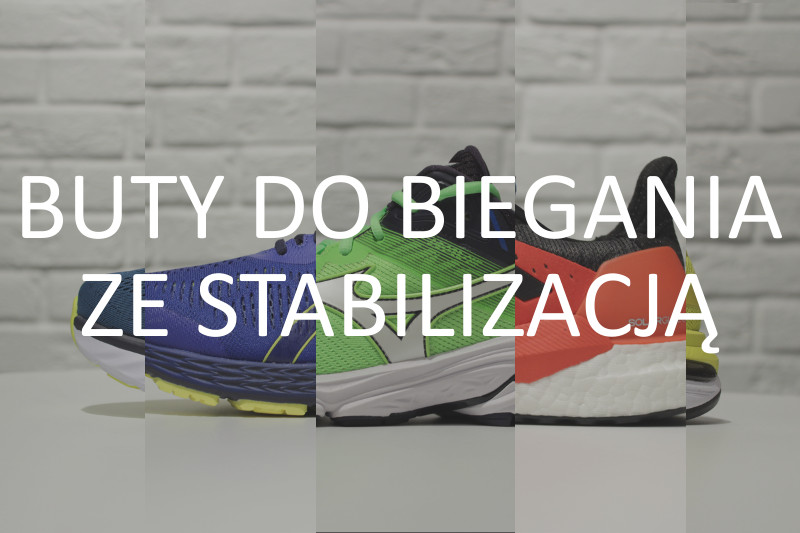 38855da8 Buty treningowe ze stabilizacją - przegląd 2019 - Paweł Biega.pl