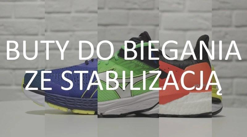 Buty do biegania - stabilizacja 2019