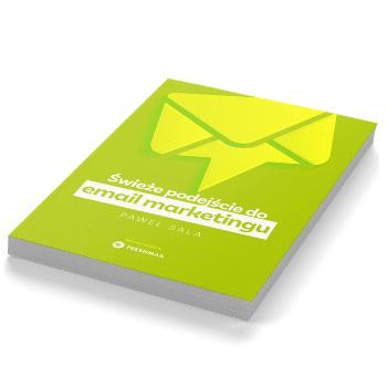 Książka Świeże podejście do email marketingu - Paweł Sala
