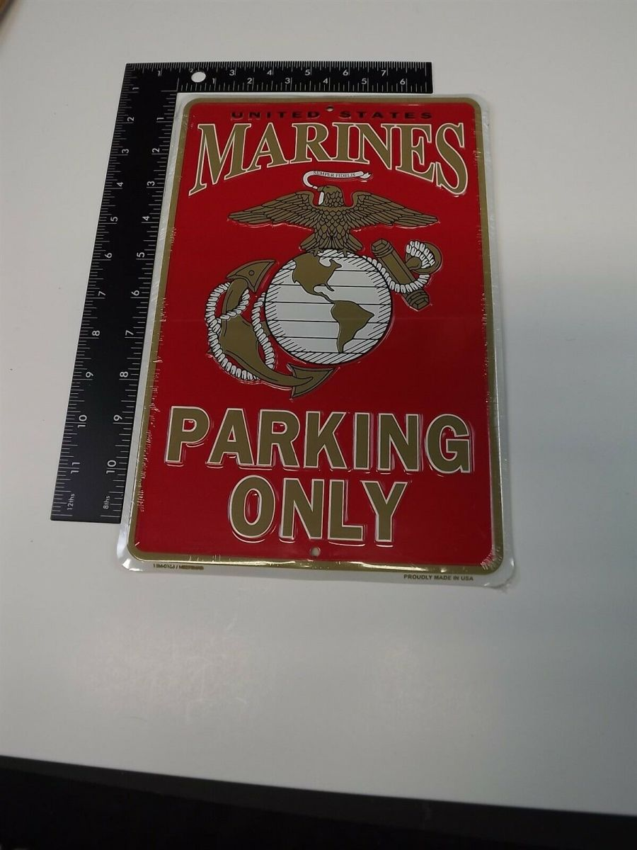 METAL PARKING SIGN USMC MARINES PARKING ONLY LOGO EMBOSSED MADE IN USA BRAND NEW 3