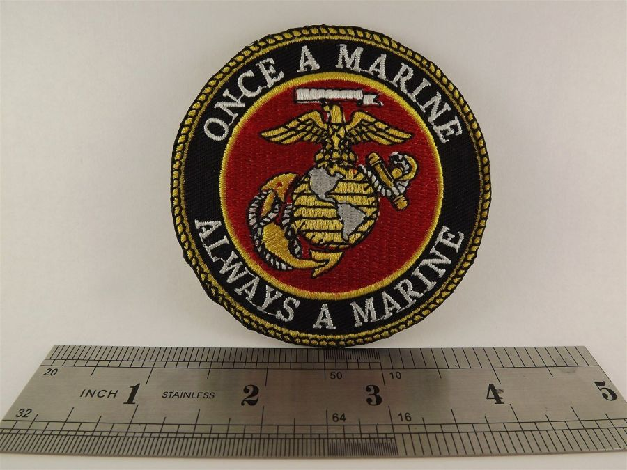 "ONCE A MARINE ALWAYS A MARINE USMC PATCH LOGO SEMPER FI BRAND NEW 3"" IRON-ON 3"