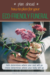 Person holding a bouquet of flowers with text overlay: plan ahead - how to plan for your eco-friendly funeral