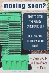 A stack of green plastic reusable moving boxes with text overlay: Moving Soon? Time to ditch the flimsy cardboard box *zero-waste *low-price*