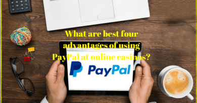 What are the best four advantages of using PayPal at online casinos