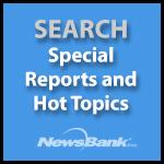 NewBank: SpecialReportsHotTopics