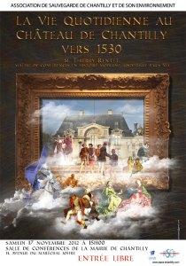 affiche La vie quotidienne au château de Chantilly vers 1530.
