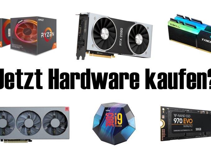 Jetzt Hardware kaufen Jetzt PC kaufen 2019