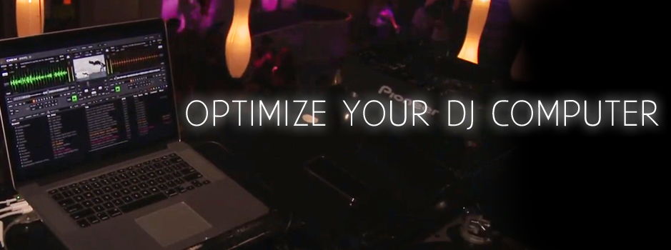 Optimizing Your Computer For DJ Software | PCDJ
