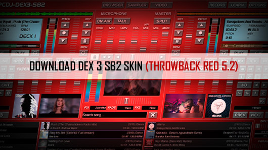 Dj software skins   sb2 dex 3 skin has a red 5. 2 throwback feel   pcdj.