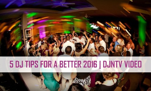 5 DJ Tips for a better 2016